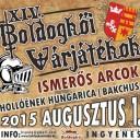 Boldogkőváralja Várjátékok, Hungary (Bakchus)