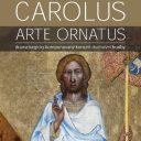 Carolus arte ornatus, Praha (Polyfonion)